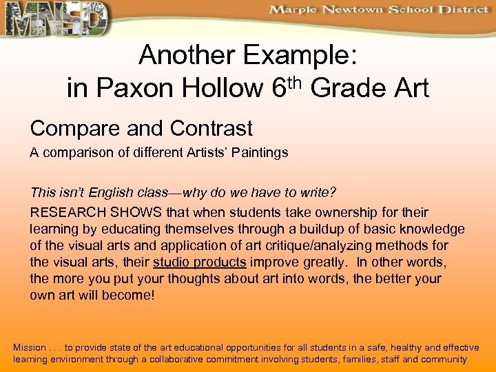 Another Example: in Paxon Hollow 6 th Grade Art Compare and Contrast A comparison