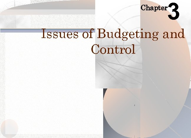 3 Chapter Issues of Budgeting and Control