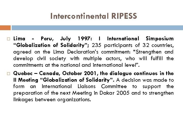 "Intercontinental RIPESS Lima - Peru, July 1997: I International Simposium ""Globalization of Solidarity""; 235"