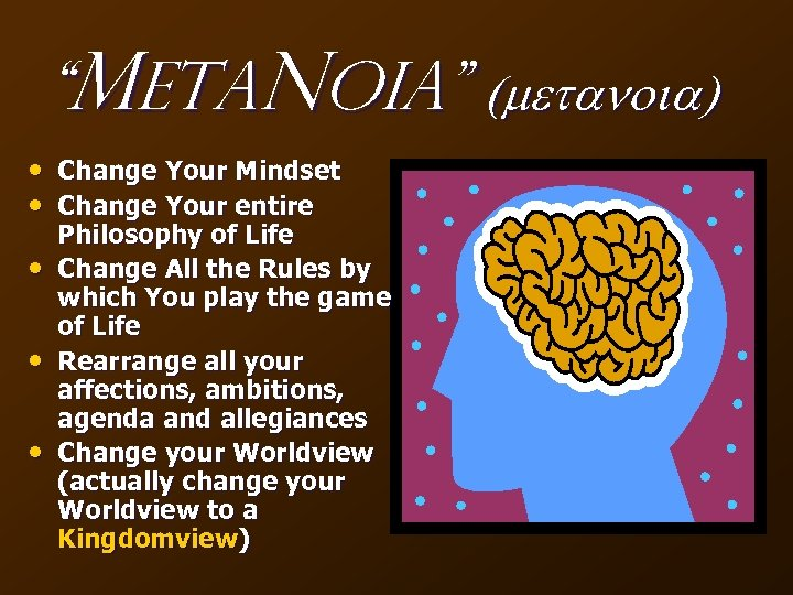 """Meta. Noia"" (metanoia) • Change Your Mindset • Change Your entire • • •"