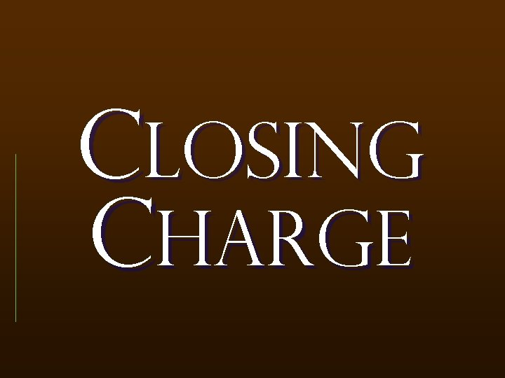 Closing charge