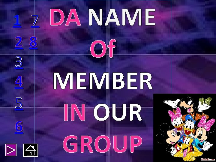 1 7 28 3 4 5 6 DA NAME Of MEMBER IN OUR GROUP
