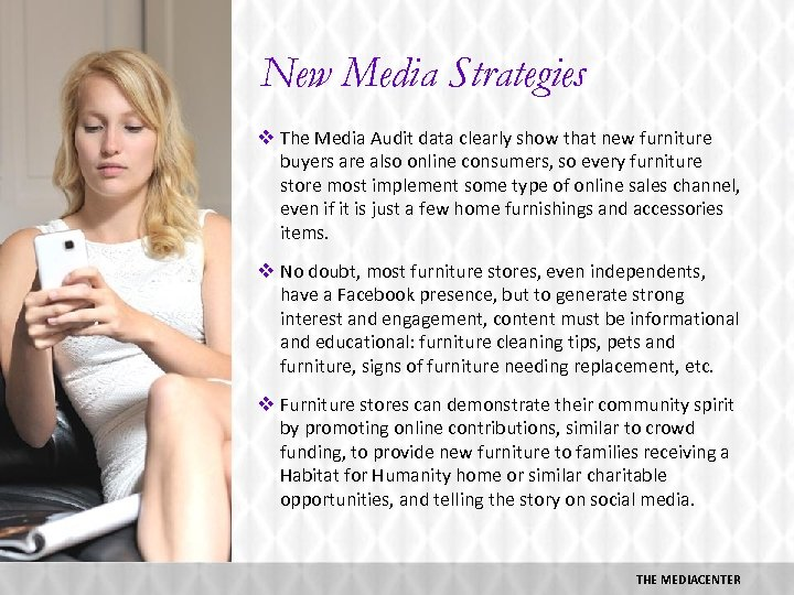 New Media Strategies v The Media Audit data clearly show that new furniture buyers