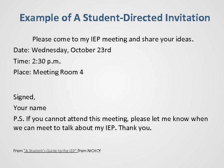 Example of A Student-Directed Invitation Please come to my IEP meeting and share your