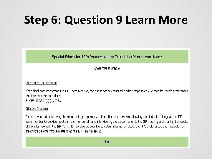 Step 6: Question 9 Learn More