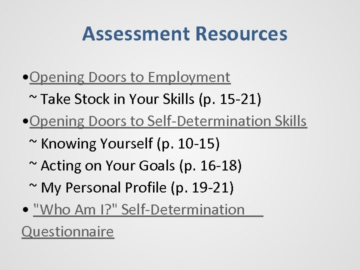 Assessment Resources • Opening Doors to Employment ~ Take Stock in Your Skills (p.