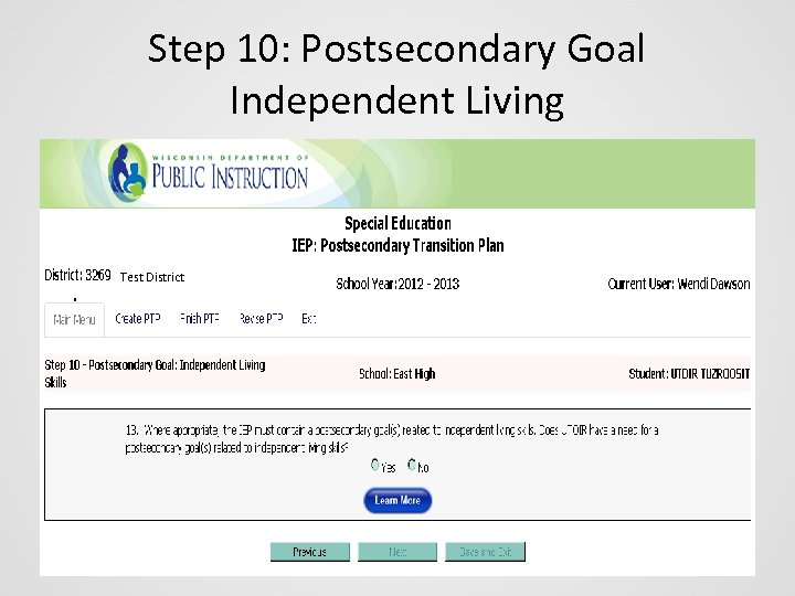 Step 10: Postsecondary Goal Independent Living Test District