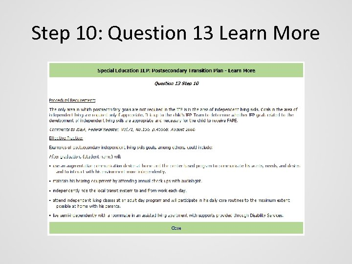 Step 10: Question 13 Learn More