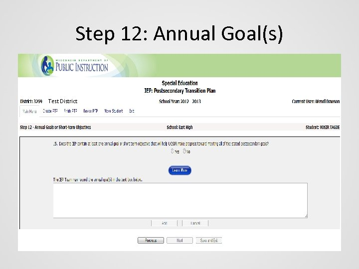 Step 12: Annual Goal(s) Test District