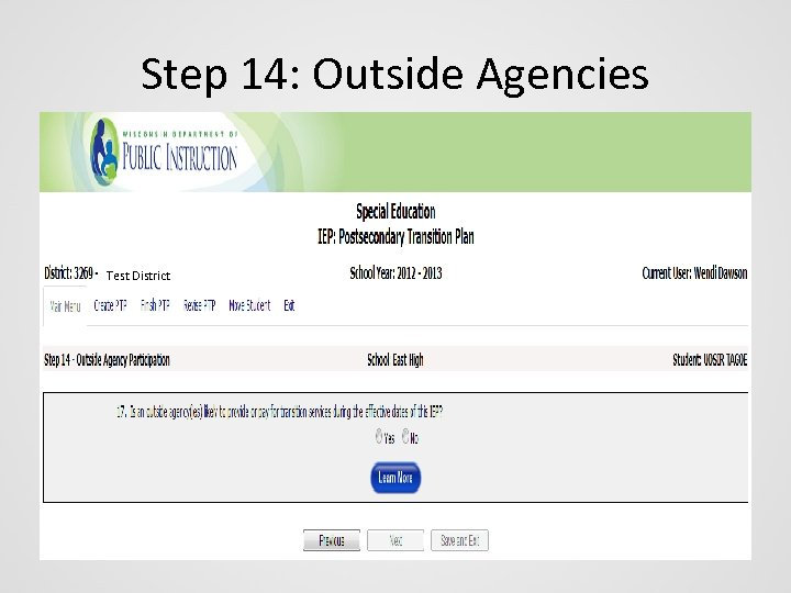 Step 14: Outside Agencies Test District