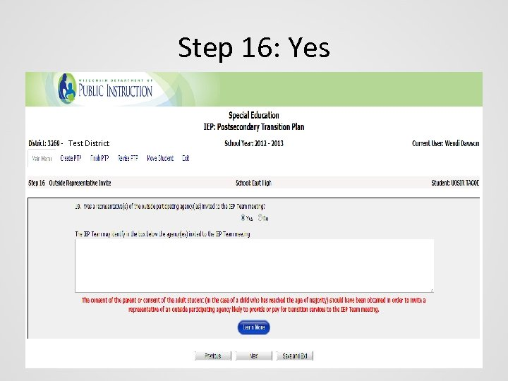 Step 16: Yes Test District