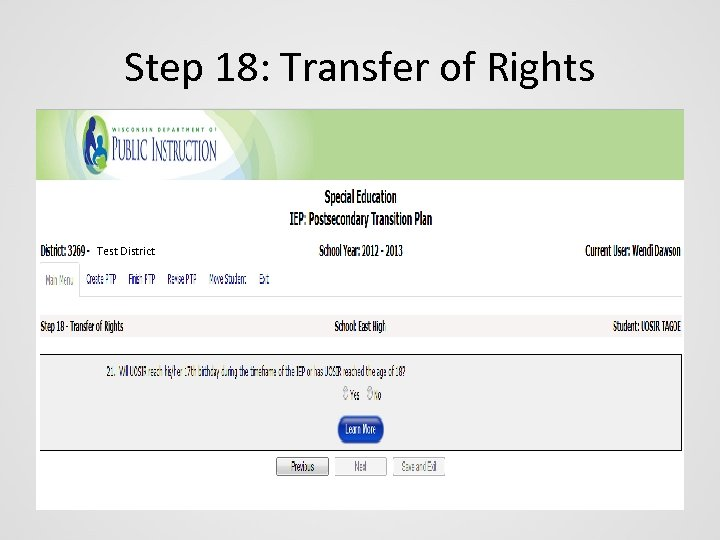 Step 18: Transfer of Rights Test District