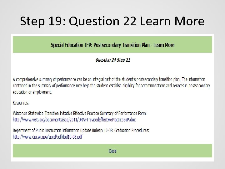 Step 19: Question 22 Learn More