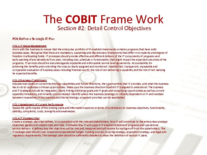 The COBIT Frame Work Section #2: Detail Control Objectives PO 1 Define a Strategic