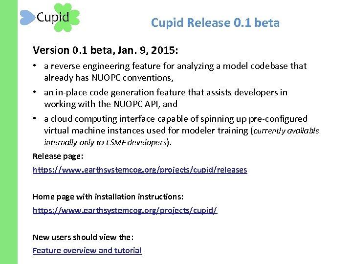 Cupid Release 0. 1 beta Version 0. 1 beta, Jan. 9, 2015: • a