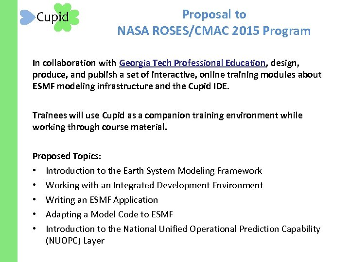 Proposal to NASA ROSES/CMAC 2015 Program In collaboration with Georgia Tech Professional Education, design,
