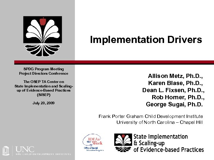 Implementation Drivers SPDG Program Meeting Project Directors Conference The OSEP TA Center on State