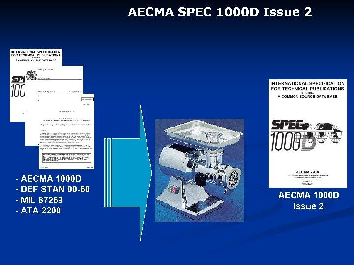 AECMA SPEC 1000 D Issue 2 - AECMA 1000 D - DEF STAN 00