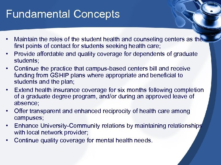 Fundamental Concepts • Maintain the roles of the student health and counseling centers as
