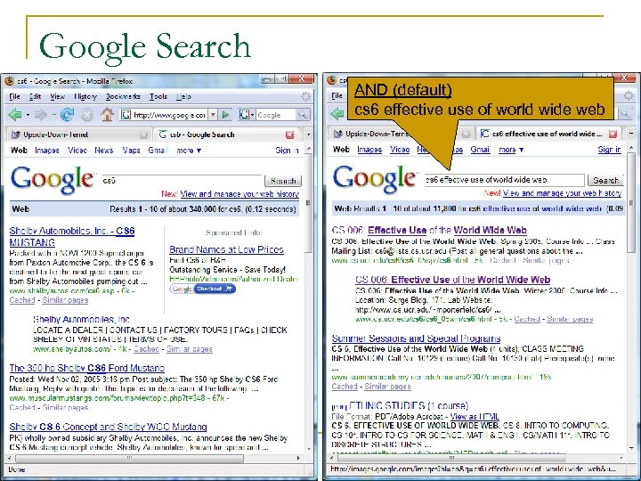 Google Search AND (default) cs 6 effective use of world wide web