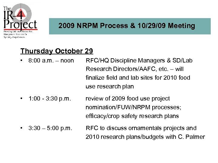 2009 NRPM Process & 10/29/09 Meeting Thursday October 29 • 8: 00 a. m.