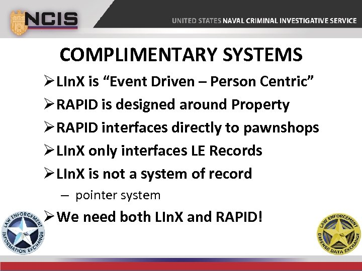 "COMPLIMENTARY SYSTEMS Ø LIn. X is ""Event Driven – Person Centric"" Ø RAPID is"