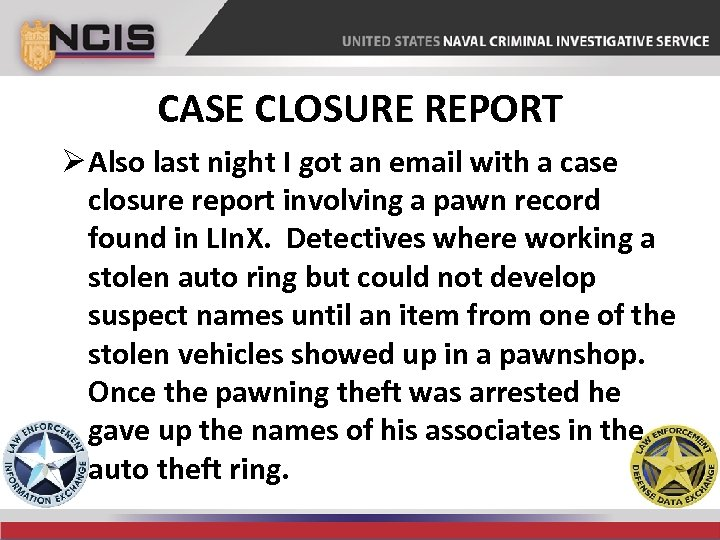 CASE CLOSURE REPORT Ø Also last night I got an email with a case