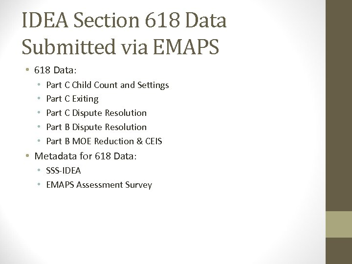 Submitting IDEA 618 Data to EDFacts Pacific Entities
