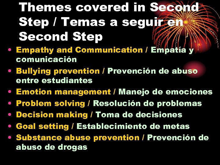 Themes covered in Second Step / Temas a seguir en Second Step • Empathy
