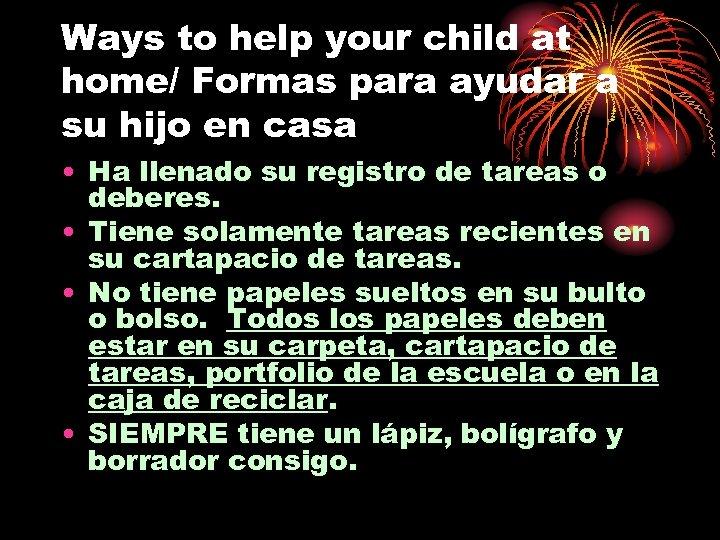 Ways to help your child at home/ Formas para ayudar a su hijo en