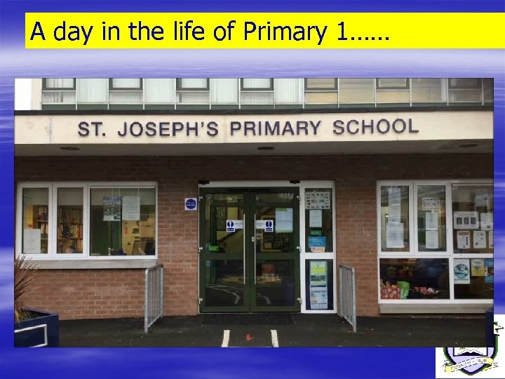A day in the life of Primary 1……