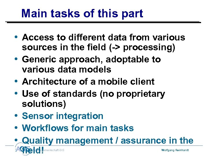 Main tasks of this part • Access to different data from various • •