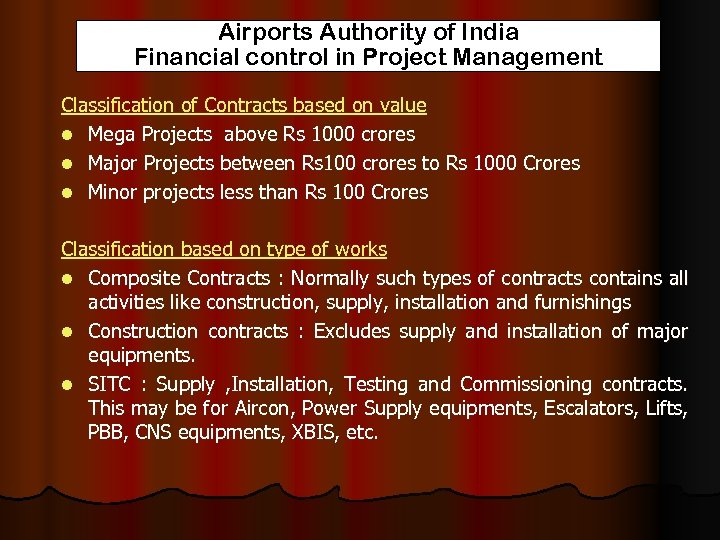 Airports Authority of India Financial control in Project Management Classification of Contracts based on