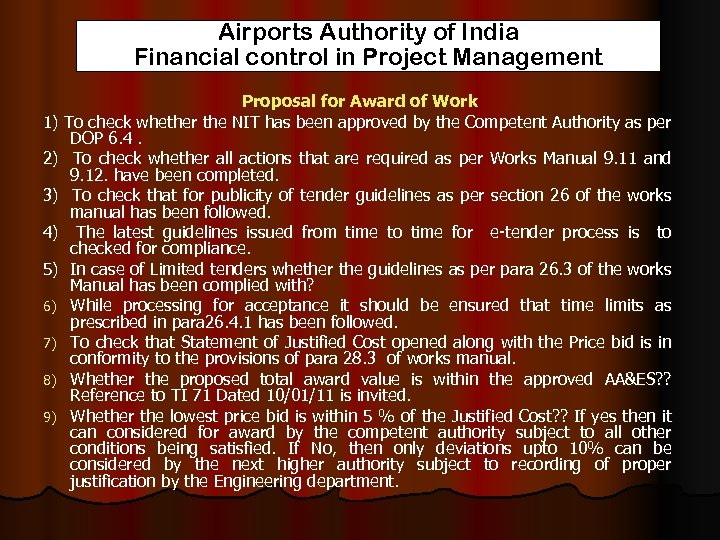 Airports Authority of India Financial control in Project Management Proposal for Award of Work