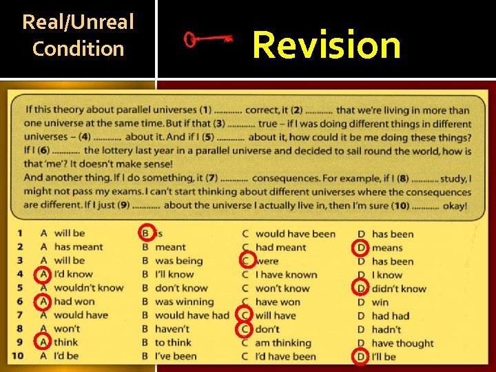 Real/Unreal Condition Choose the correct variant. Revision