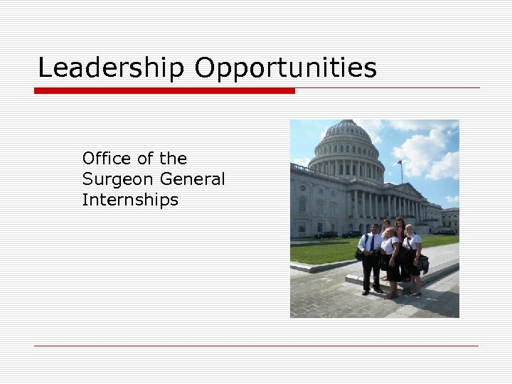 Leadership Opportunities Office of the Surgeon General Internships