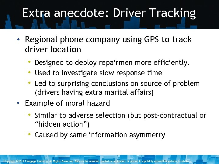 Extra anecdote: Driver Tracking • Regional phone company using GPS to track driver location