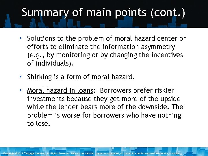 Summary of main points (cont. ) • Solutions to the problem of moral hazard