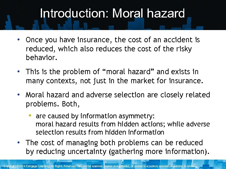 Introduction: Moral hazard • Once you have insurance, the cost of an accident is