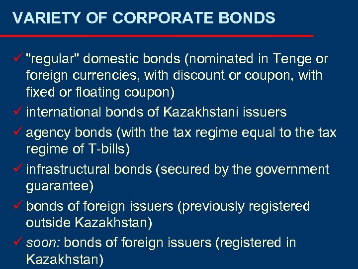 VARIETY OF CORPORATE BONDS ü
