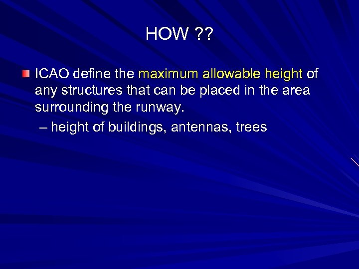 HOW ? ? ICAO define the maximum allowable height of any structures that can