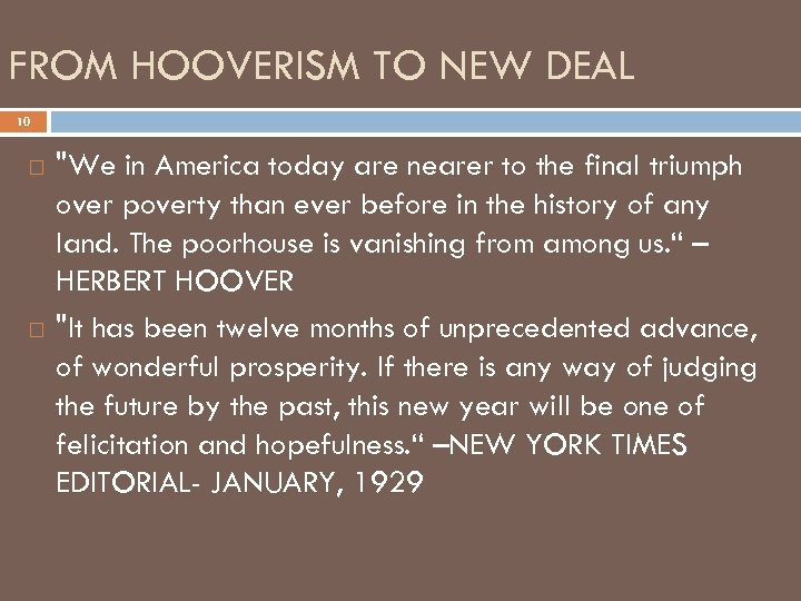 FROM HOOVERISM TO NEW DEAL 10