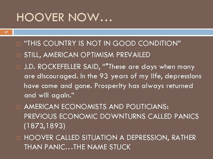 "HOOVER NOW… 17 ""THIS COUNTRY IS NOT IN GOOD CONDITION"" STILL, AMERICAN OPTIMISM PREVAILED"