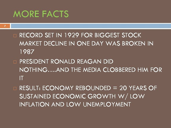 MORE FACTS 7 RECORD SET IN 1929 FOR BIGGEST STOCK MARKET DECLINE IN ONE