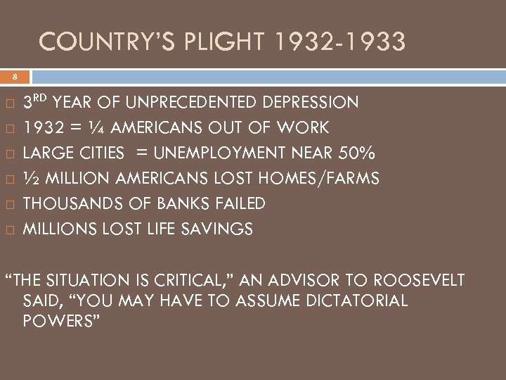 COUNTRY'S PLIGHT 1932 -1933 8 3 RD YEAR OF UNPRECEDENTED DEPRESSION 1932 = ¼