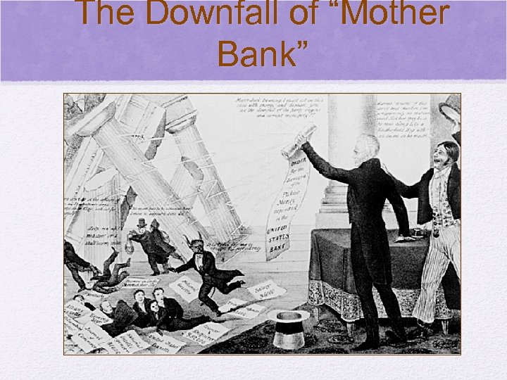 "© 2006 Pearson Education, Inc. The Downfall of ""Mother Bank"""