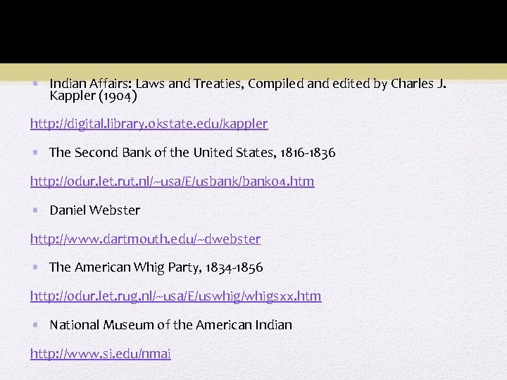 WEBSITES • Indian Affairs: Laws and Treaties, Compiled and edited by Charles J. Kappler