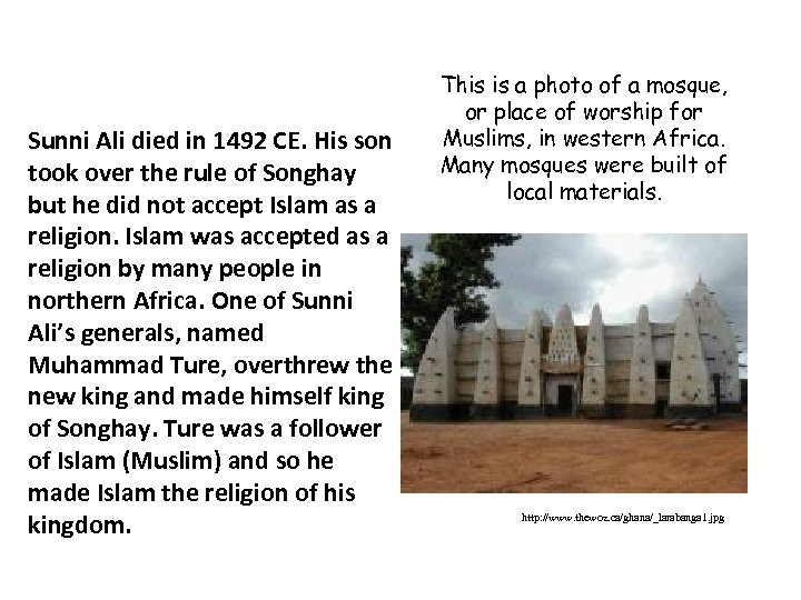 Sunni Ali died in 1492 CE. His son took over the rule of Songhay
