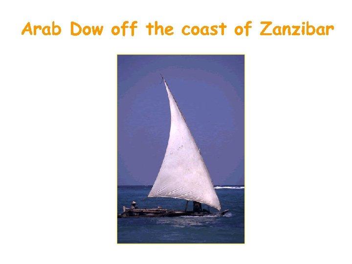 Arab Dow off the coast of Zanzibar