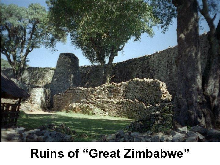 """Ruins of """"Great Zimbabwe"""""""